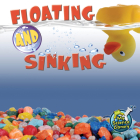 Floating and Sinking (My Science Library) Cover Image