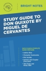Study Guide to Don Quixote by Miguel de Cervantes Cover Image