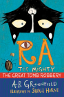 Ra the Mighty: The Great Tomb Robbery Cover Image