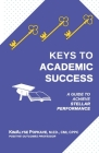 Keys to Academic Success: A Guide to Achieve Stellar Performance Cover Image
