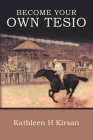 Become Your Own Tesio Cover Image