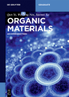 Organic Materials: An Introduction (de Gruyter Textbook) Cover Image