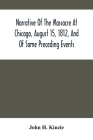 Narrative Of The Massacre At Chicago, August 15, 1812, And Of Some Preceding Events Cover Image
