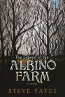 The Legend of the Albino Farm Cover Image