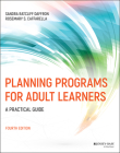 Planning Programs for Adult Learners: A Practical Guide Cover Image