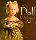 The Art of the Contemporary Doll: By Contemporary Artists Cover Image