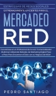 Estrategias de Redes Sociales Extremadamente Eficientes Para el Mercadeo en red: Conviértase en un Profesional de la red / Comercializador Multinivel Cover Image