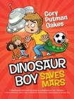 Dinosaur Boy Saves Mars Cover Image