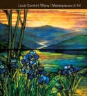 Louis Comfort Tiffany Masterpieces of Art Cover Image
