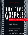The Five Gospels: What Did Jesus Really Say? The Search for the Authentic Words of Jesus Cover Image