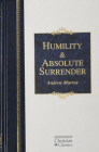 Humility & Absolute Surrender (Hendrickson Christian Classics) Cover Image