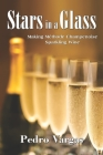 Stars in a Glass: Making Méthode Champenoise Sparkling Wine Cover Image