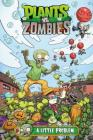 Plants vs. Zombies Volume 14: A Little Problem Cover Image