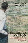 Guerrilla Nation: My Wars in and Out of Vietnam Cover Image