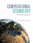 Computational Seismology: A Practical Introduction Cover Image