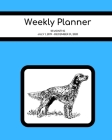 Weekly Planner: English Setter; 18 months; July 1, 2019 - December 31, 2020; 8