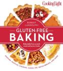 Cooking Light Gluten-Free Baking: Delectable From-Scratch Sweet and Savory Treats Cover Image