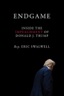 Endgame: Inside the Impeachment of Donald J. Trump Cover Image
