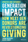 Generation Impact: How Next Gen Donors Are Revolutionizing Giving Cover Image