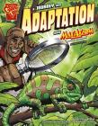 A Journey Into Adaptation with Max Axiom, Super Scientist (Graphic Science) Cover Image