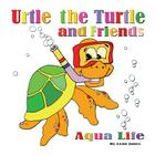 Urtle the Turtle and Friends: Aqua Life Cover Image