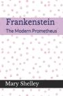 Frankenstein The Modern Prometheus Cover Image