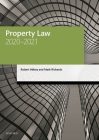 Property Law 2020-2021 (Legal Practice Course Manuals) Cover Image