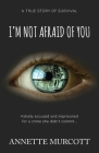I'm Not Afraid of You Cover Image