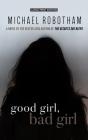 Good Girl, Bad Girl Cover Image