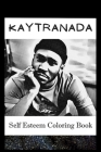 Self Esteem Coloring Book: Kaytranada Inspired Illustrations Cover Image