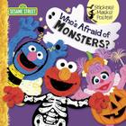 Who's Afraid of Monsters? (Sesame Street) (Pictureback(R)) Cover Image
