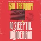 No Sleep Till Wonderland Lib/E Cover Image