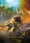 The First Wall (The Horus Heresy: Siege of Terra #3) Cover Image