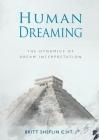 Human Dreaming - The Dynamics of Dream Interpretation Cover Image