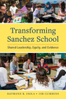 Transforming Sanchez School: Shared Leadership, Equity, and Evidence Cover Image