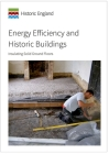 Energy Efficiency and Historic Buildings: Insulating Solid Ground Floors Cover Image