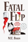 Fatal Flip: A Home Renovator Mystery Cover Image
