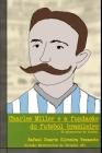 Charles Miller e a fundação do futebol brasileiro: 25 microcontos de futebol Cover Image
