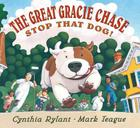 The Great Gracie Chase: Stop that Dog!: Stop That Dog! Cover Image