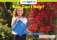 How Can I Help? (Learn-To-Read) Cover Image