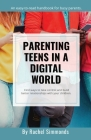 Parenting Teens in a Digital World Cover Image