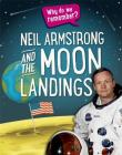 Why do we remember?: Neil Armstrong and the Moon Landings Cover Image