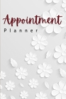 Appointment Planner: Amazing Appointment Planner For Men And Women. Ideal 2021 Planner For Women And Daily Planner 2021 For All. Get This P Cover Image