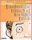 Verschrikkelijke Verhalen Die Mijn Vader Vertelde (Dutch Edition) Cover Image