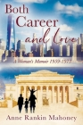 Both Career and Love: A Woman's Memoir 1959-1973 Cover Image