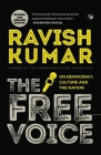 The Free Voice: On Democracy, Culture and the Nation (Revised and Updated Edition) Cover Image
