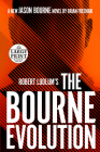 Robert Ludlum's The Bourne Evolution (Jason Bourne #15) Cover Image