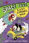 B.U.R.P. STRIKES BACK (Space Taxi #5) Cover Image