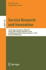 Service Research and Innovation: 7th Australian Symposium, Assri 2018, Sydney, Nsw, Australia, September 6, 2018, and Wollongong, Nsw, Australia, Dece (Lecture Notes in Business Information Processing #367) Cover Image