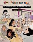 An Inmate's Guide to Federal Prison: While Father Was Away Book 2 Cover Image